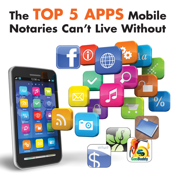 The Top 5 Apps Mobile Notaries Can't Live Without