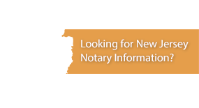 Looking for New Jersey Notary Information?