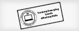 Tracking Emerging Trends Affecting NSAs