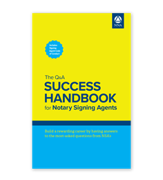 The Q&A Success Handbook for Notary Signing Agents
