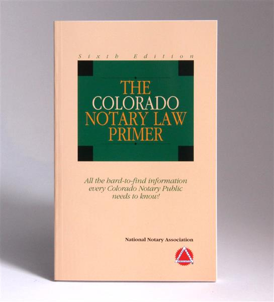 Colorado State Notary Law Primer