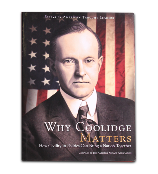 Why Coolidge Matters: How Civility in Politics Can Bring a Nation Together