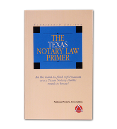 Texas Notary Law Primer