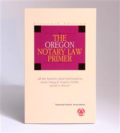 Oregon Notary Law Primer