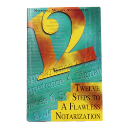 12 Steps to a Flawless Notarization