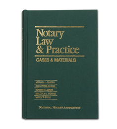 Notary Law & Practice: Cases & Materials