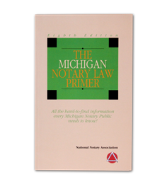 Michigan State Notary Law Primer