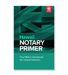 Hawaii State Notary Law Primer