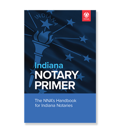 Indiana Notary Primer