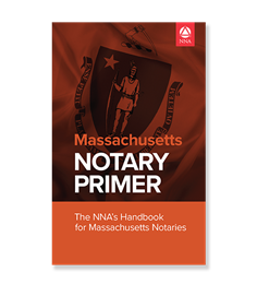 Massachusetts Notary Law Primer