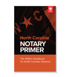 North Carolina Notary Law Primer