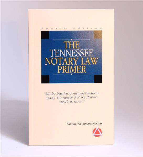 Tennessee Notary Law Primer