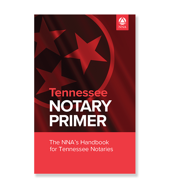Tennessee Notary Primer