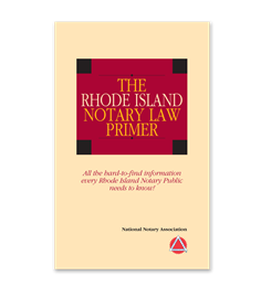 Rhode Island Notary Law Primer