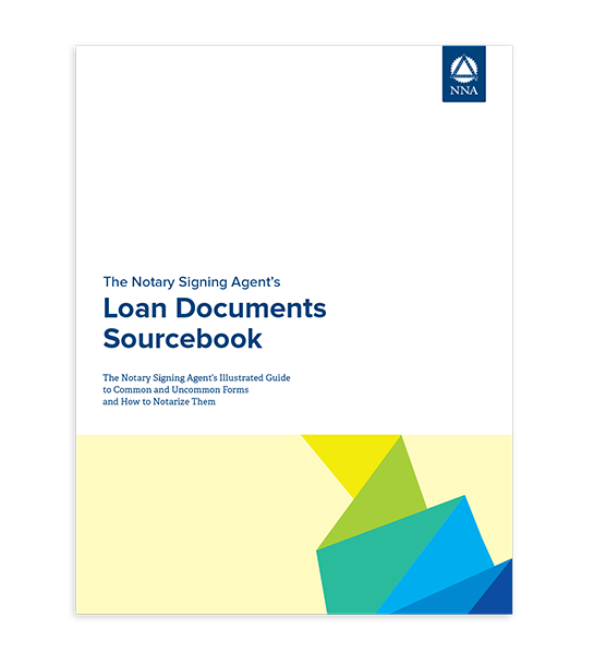 The Notary Signing Agent's Loan Documents Sourcebook