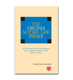 Virginia Notary Law Primer