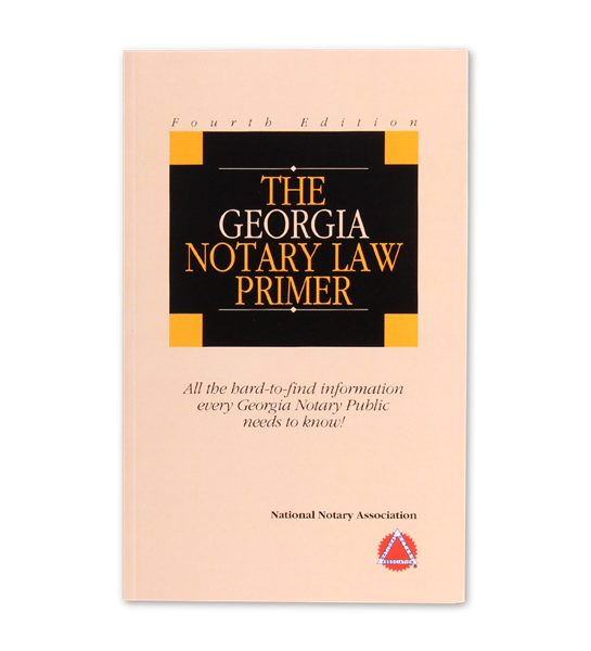 Georgia State Notary Law Primer